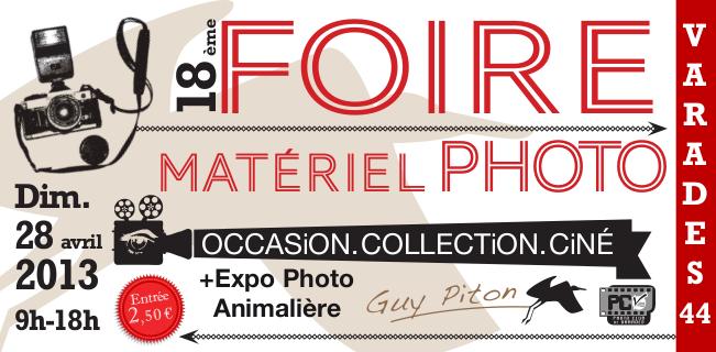 21ème FOIRE MATÉRIEL PHOTO – CINÉ – IMAGE,  Dimanche 24 avril 2016 à VARADES (44)
