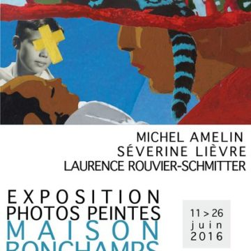 PHOTOS PEINTES Michel Amelin/Severine Lièvre /Laurence Schmitter à la Maison Bonchamps